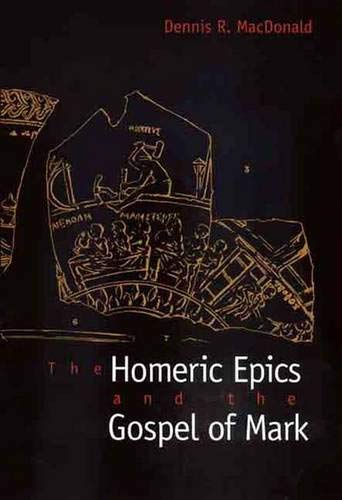 9780300080124: The Homeric Epics and the Gospel of Mark