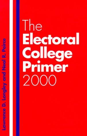 9780300080360: The Electoral College Primer 2000