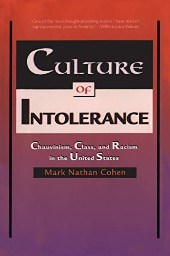 9780300080667: Culture of Intolerance: Chauvinism, Class, and Racism in the United States