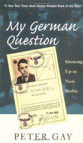 9780300080704: My German Question: Growing Up in Nazi Berlin