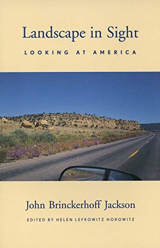 9780300080742: Landscape in Sight: Looking at America