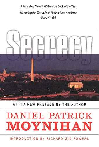 9780300080797: Secrecy: The American Experience