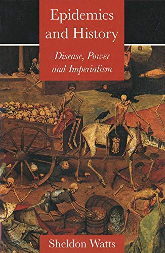 9780300080872: Epidemics and History: Disease, Power and Imperialism