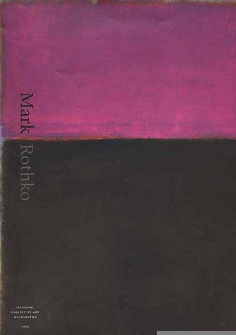 9780300080988: Mark Rothko [MARK ROTHKO] [Paperback]