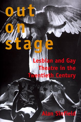 9780300081022: Out on Stage: Lesbian and Gay Theater in the Twentieth Century