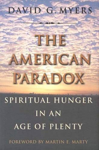 9780300081114: The American Paradox: Spiritual Hunger in an Age of Plenty