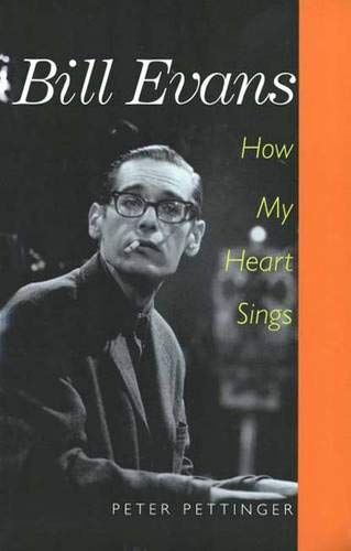 9780300081138: Bill Evans: How My Heart Sings