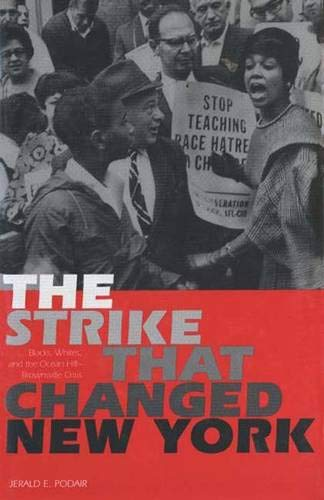 9780300081220: The Strike That Changed New York: Blacks, Whites, and the Ocean Hill-Brownsville Crisis