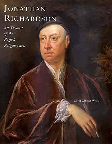 9780300081275: Jonathan Richardson: Art Theorist of the English Enlightenment (The Paul Mellon Centre for Studies in British Art)