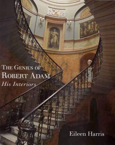 9780300081299: The Genius of Robert Adam: His Interiors (The Paul Mellon Centre for Studies in British Art)