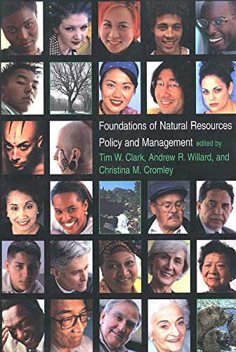 9780300081442: Foundations of Natural Resources Policy and Management