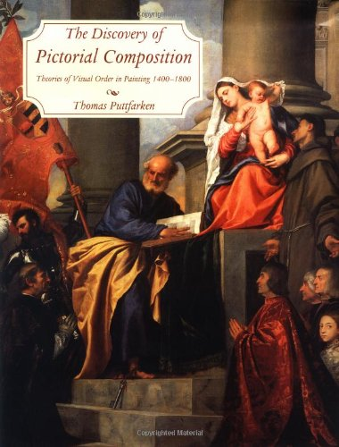 9780300081565: The Discovery of Pictorial Composition: Theories of Visual Order in Painting, 1400-1800