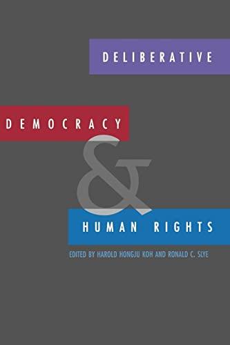 9780300081671: Deliberative Democracy and Human Rights