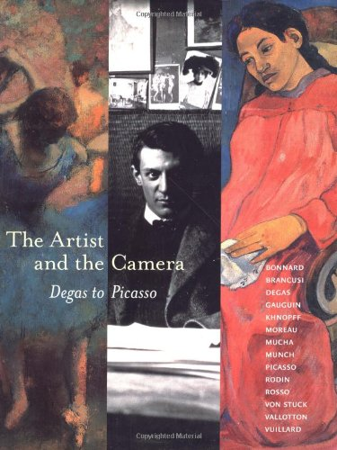 The Artist and the Camera. Degas to Picasso.