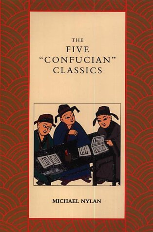 9780300081855: The Five Confucian Classics