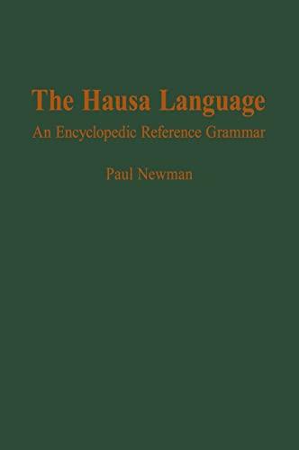 9780300081893: The Hausa Language: An Encyclopedic Reference Grammar