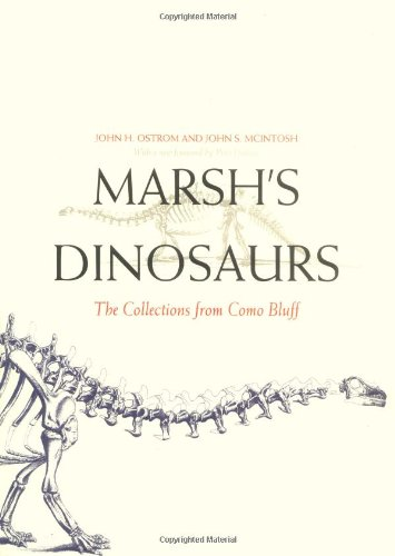 9780300082081: Marsh's Dinosaurs: The Collections from Como Bluff