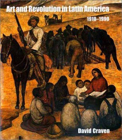 9780300082111: Art and Revolution in Latin America, 1910-1990