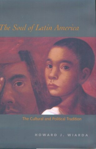9780300082579: The Soul of Latin America: The Cultural and Political Tradition