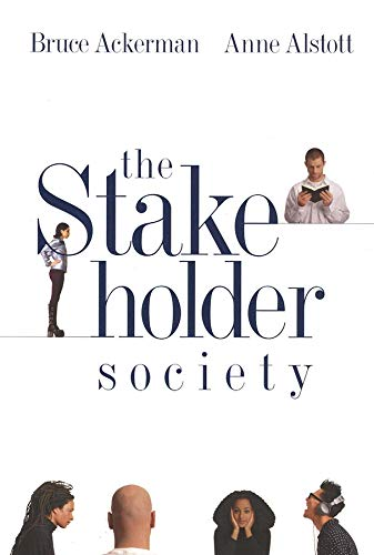 9780300082609: The Stakeholder Society