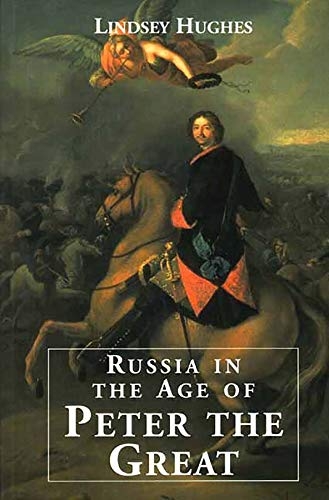 9780300082661: Russia in the Age of Peter the Great