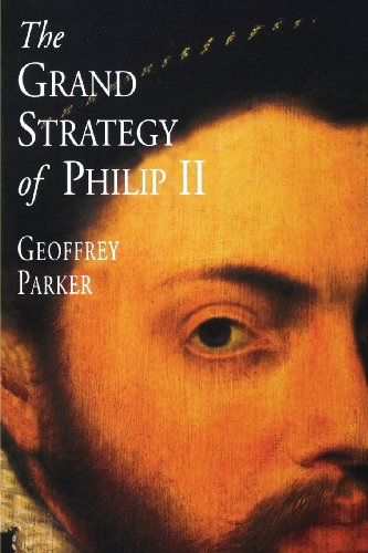 9780300082739: The Grand Strategy of Philip II
