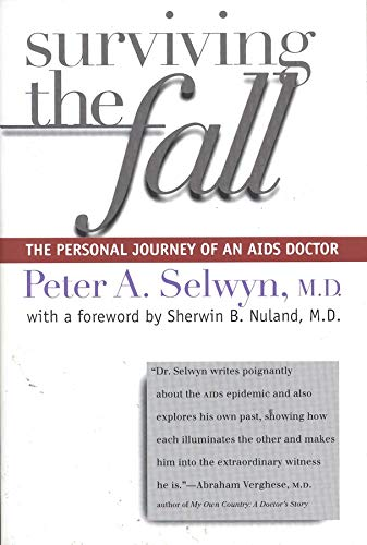 9780300082760: Surviving the Fall: The Personal Journey of an AIDS Doctor
