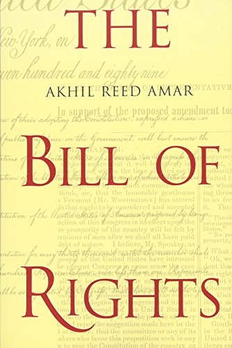 9780300082777: The Bill of Rights: Creation and Reconstruction