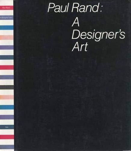 9780300082821: Paul Rand: A Designer's Art