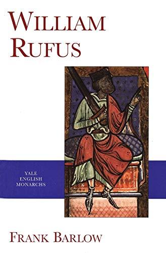 9780300082913: William Rufus (English Monarchs)