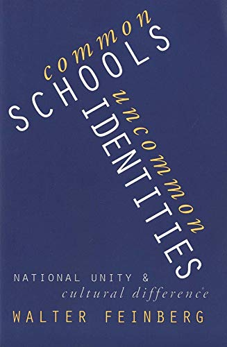 9780300082920: Common Schools/Uncommon Identities: National Unity and Cultural Difference