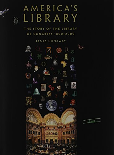 9780300083088: America's Library: The Story of the Library of Congress, 1800-2000