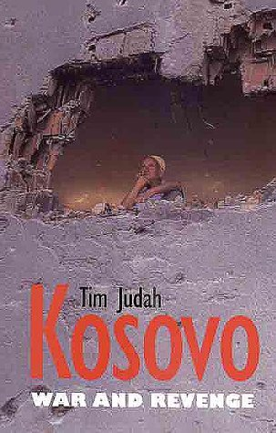 9780300083132: Kosovo: War and Revenge