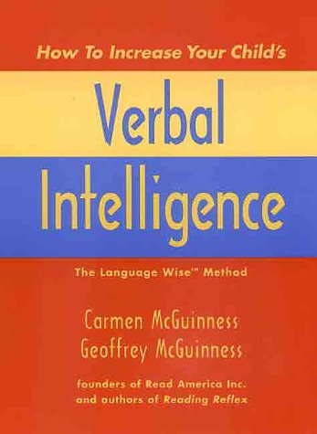 9780300083187: How to Increase Your Child's Verbal Intelligence: The Groundbreaking Language Wise Method