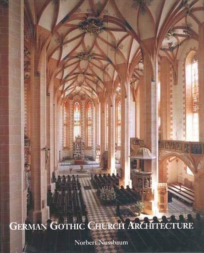 9780300083217: German Gothic Church Architecture