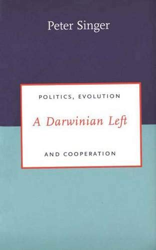 9780300083231: A Darwinian Left: Politics, Evolution and Cooperation (Darwinism Today Series)