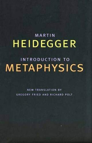 Introduction to Metaphysics (Yale Nota Bene) (0300083270) by Martin Heidegger
