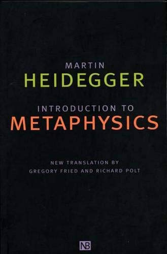 Introduction to Metaphysics (Yale Nota Bene S) (0300083289) by Martin Heidegger