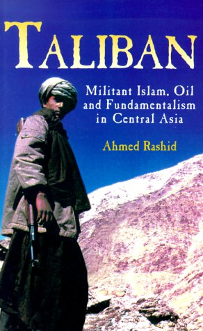 9780300083408: Taliban: Militant Islam, Oil and Fundamentalism in Central Asia