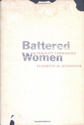 9780300083439: Battered Women & Feminist Lawmaking