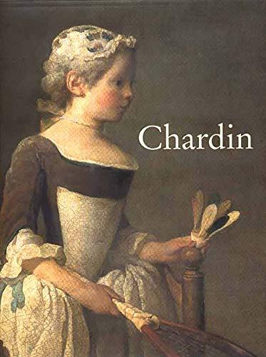 Chardin: Chardin, Jean Baptiste Simeon; Rosenberg, Pierre; Galeries Nationales Du Grand Palais (...
