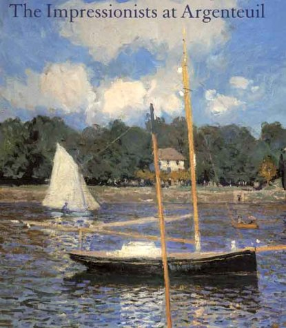 The Impressionists at Argenteuil (National Gallery of London): Paul Hayes Tucker