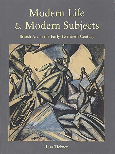 9780300083507: Modern Life & Modern Subjects - British Art in the Early Twentieth Century