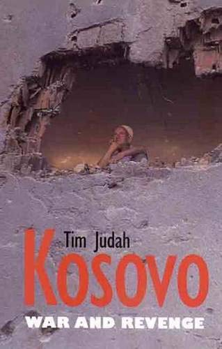 9780300083545: Kosovo: War and Revenge