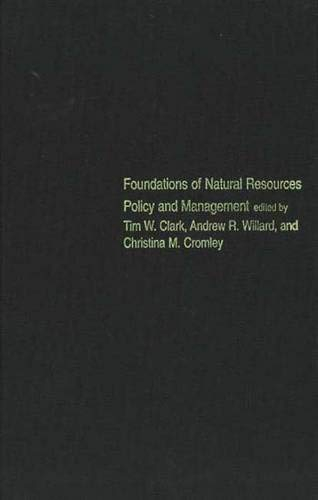 9780300083569: Foundations of Natural Resources Policy and Management