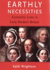 9780300083910: Earthly Necessities: Economic Lives in Early Modern Britain (The New Economic History of Britain Series)