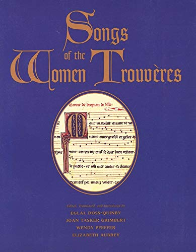 9780300084139: Songs of the Women Trouvères