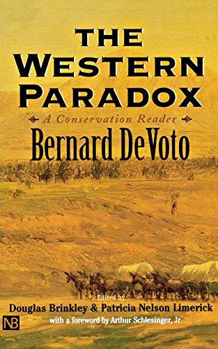 9780300084238: The Western Paradox: A Bernard DeVoto Conservation Reader