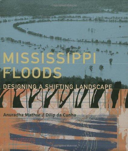 9780300084306: Mississippi Floods: Designing a Shifting Landscape
