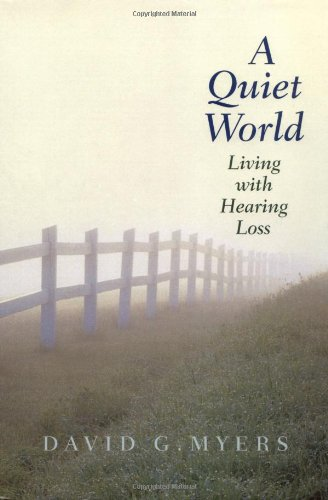 9780300084399: A Quiet World: Living with Hearing Loss